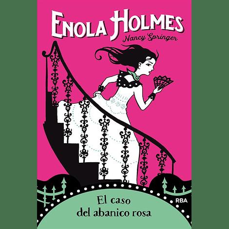 Enola Holmes 4. El caso del abanico rosa - Nancy Springer