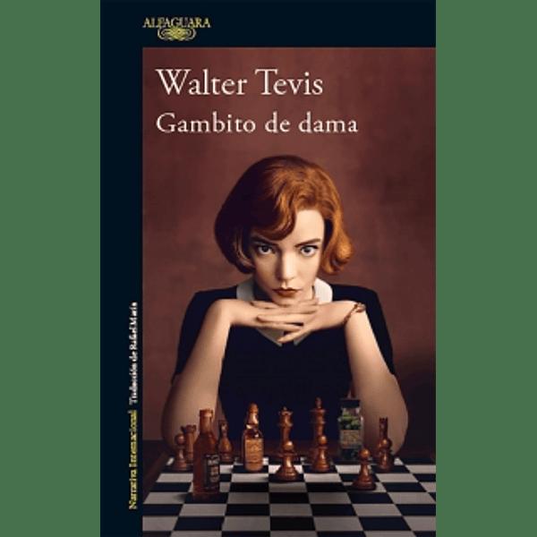 Gambito de dama - Walter Tevis