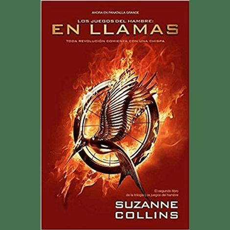 Los juegos del Hambre. En Llamas - Suzanne Collins
