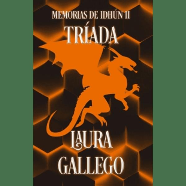Triada. Memorias de Idhún - Laura Gallego