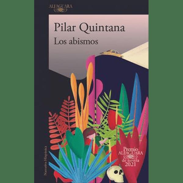 Los abismos - Pilar Qunitana