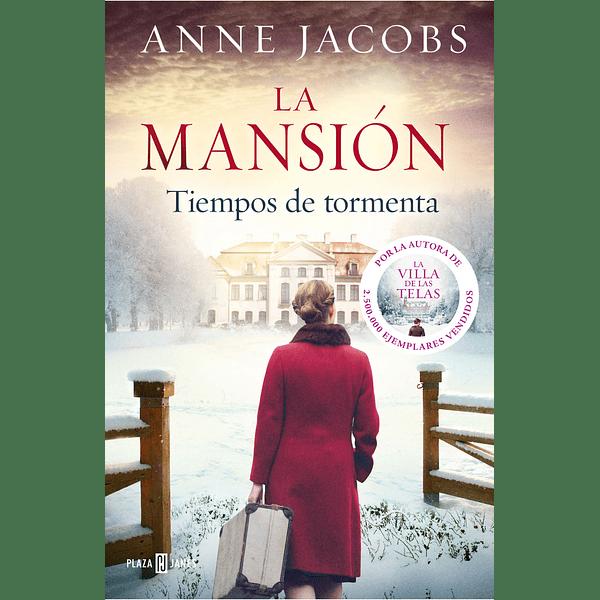 La mansión 2. Tiempos de tormenta - Anne Jacobs