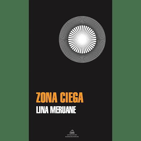 Zona ciega - Lina Meruane
