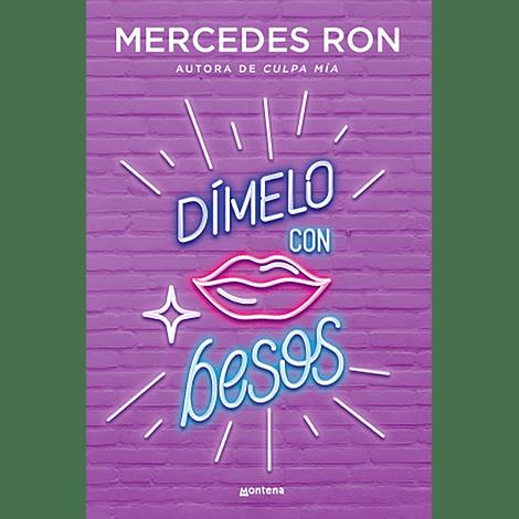 Dímelo con besos - Mercedes Ron