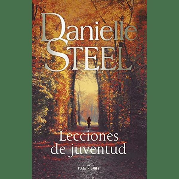Lecciones de juventud - Danielle Steel