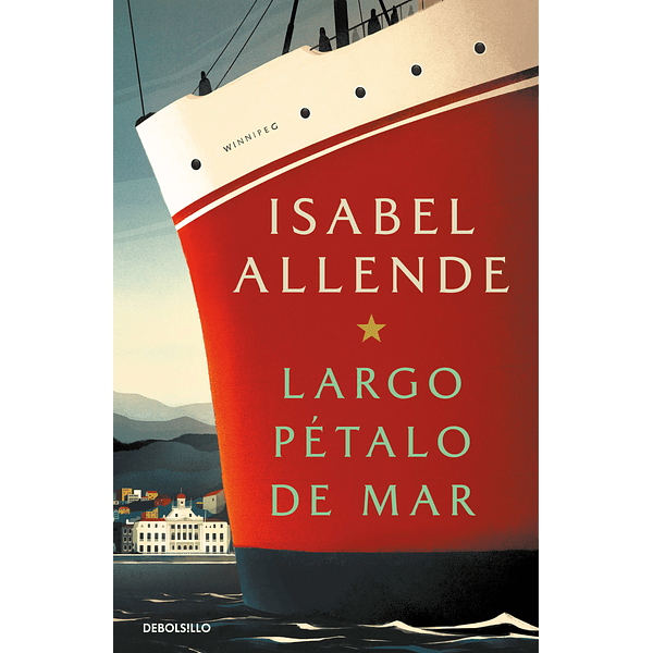 Largo pétalo de mar (Debolsillo) - Isabel Allende