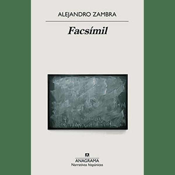 Facsímil - Alejandro Zambra