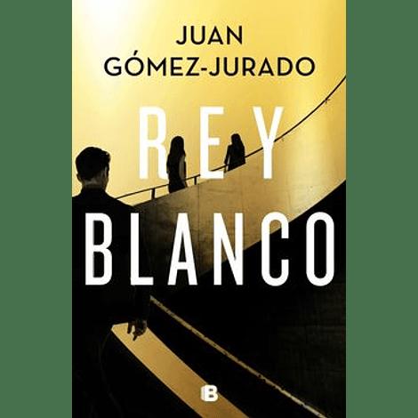 Rey blanco - Juan Gómez-Jurado