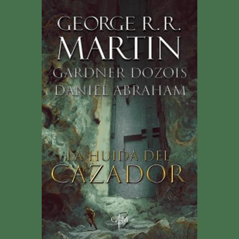 La huida del cazador - George R. R. Martin