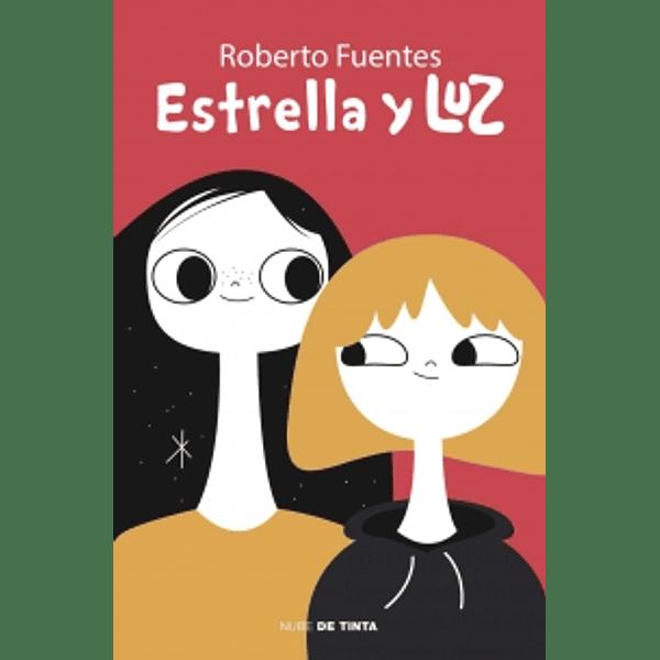 Estrella y Luz - Roberto Fuentes