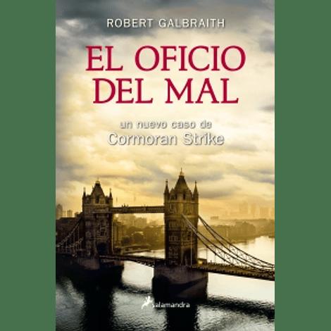 El oficio del mal (Cormoran Strike 3) - Robert Galbraith