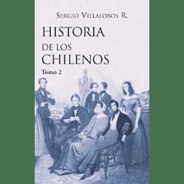 Historia De Los Chilenos Tomo 2