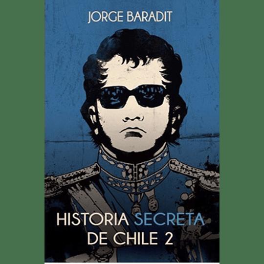 Historia Secreta De Chile 2
