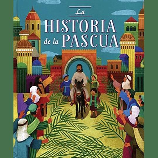 Historias Biblicas - La Historia De La Pascua