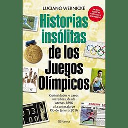 Historias Insolitas De Los Juegos Olimpicos