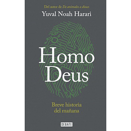 Homo Deus - Breve Historia Del Mañana -