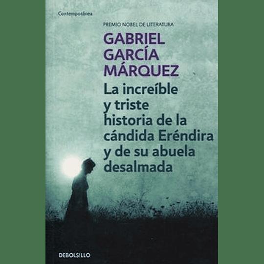 Increible Y Triste Historia De La Candida