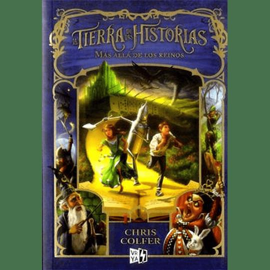 La Tierra De Las Historias 4 - Mas Alla De Los Reinos
