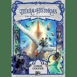 La Tierra De Las Historias 6 - Los Mundos Colisionan