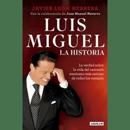 Luis Miguel. La Historia