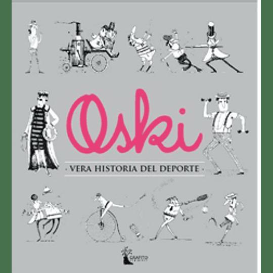 Oski: Vera Historia Del Deporte