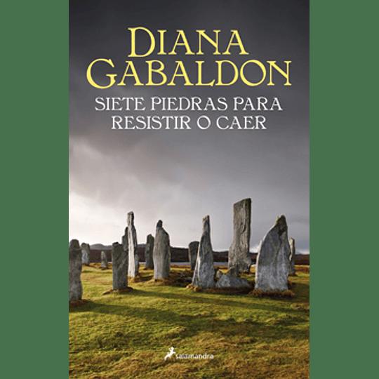 Siete Piedras Para Resistir O Caer (Outlander)