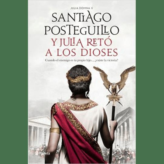 Y Julia Reto A Los Dioses (Julia Domna 2)