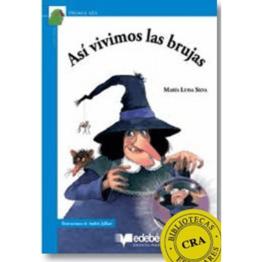 Asi Vivimos Las Brujas