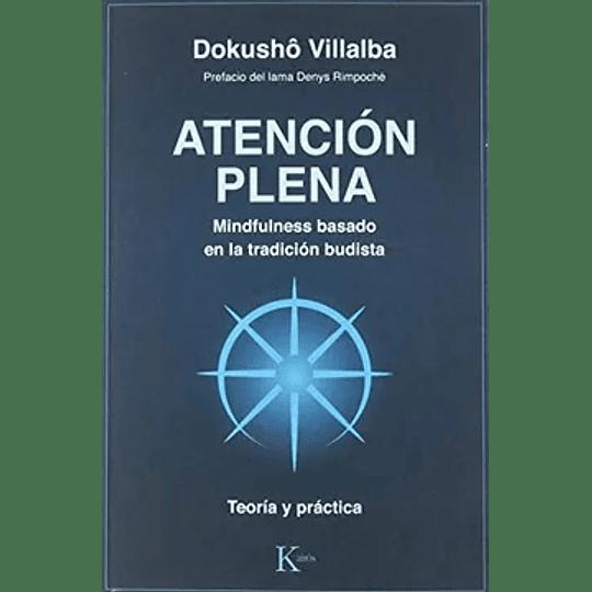 Atencion Plena (Mindfulness Budista)