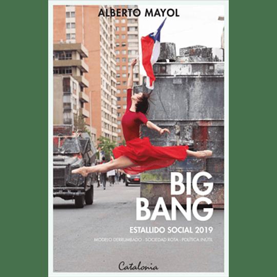 Big Bang Estallido Social 2019