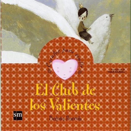 Club De Los Valientes, El