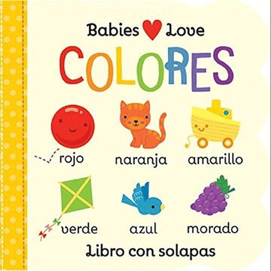 Colores - Babies Love (Solapas)