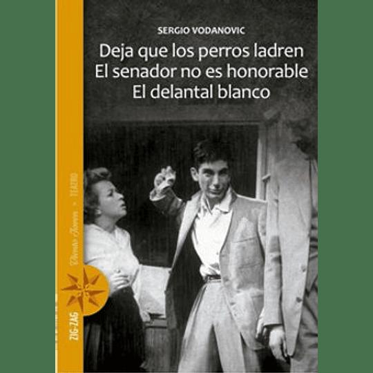 Deja Que Los Perros Ladren - El Senador No Es Honorable - El Delantal Blanco