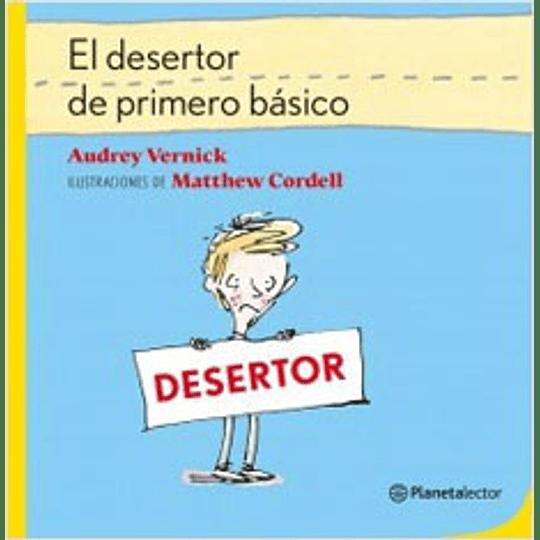 El Desertor De Primero Basico (Amarillo)
