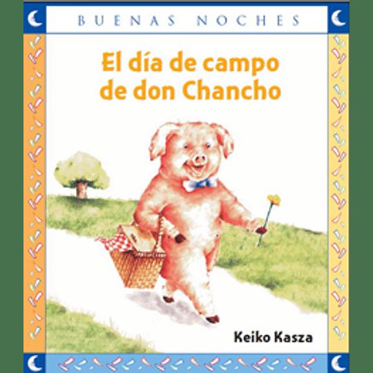 El Dia De Campo De Don Chancho (Buenas Noches)