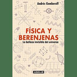 Fisica Y Berenjenas