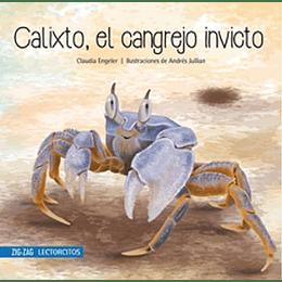 Calixto, El Cangrejo Invicto