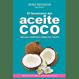 El Fenomeno Del Aceite De Coco