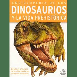 Enciclopedia De Los Dinosaurios Y La Vida Prehistorica