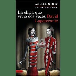La Chica Que Vivio Dos Veces (Millennium 6)