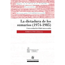 La Dictadura De Los Sumarios