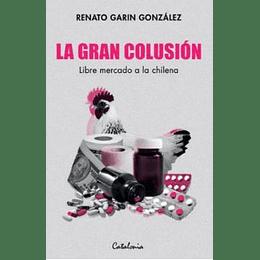 La Gran Colusion