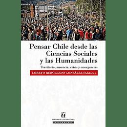 Pensar Chile Desde Las Ciencias Sociales Y Las Humanidades
