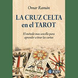 La Cruz Celta En El Tarot
