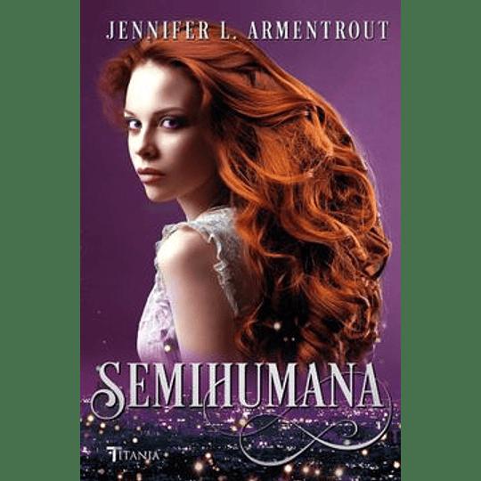Semihumana (Cazadora De Hadas 2)