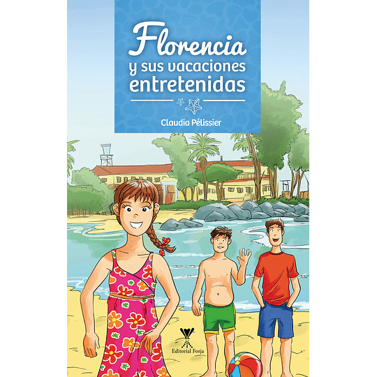 Florencia Y Sus Vacaciones Entretenidas
