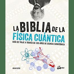 La Biblia De La Fisica Cuantica