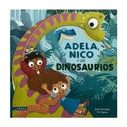 Adela, Nico Y Los Dinosaurios