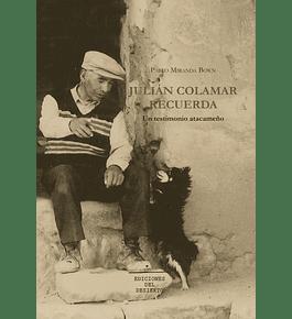 Julián Colamar recuerda. Un testimonio atacameño