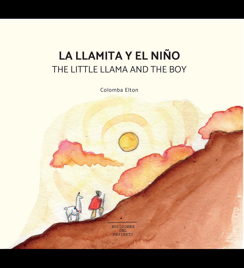 LA LLAMITA Y EL NIÑO / THE LITTLE LLAMA AND THE BOY